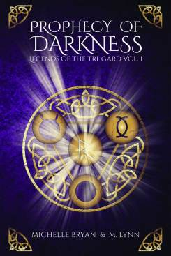 writing, authors, books, michelle lynn, michelle bryan, prophecy of darkness, fantasy, book cover